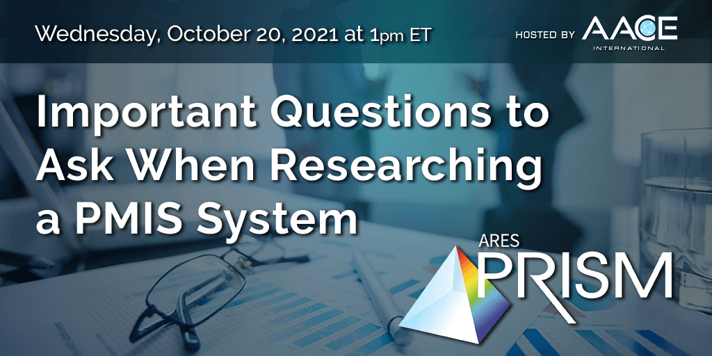 Webinar Oct 20 - Important Questions to Ask When Researching a PMIS System